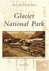 Glacier National Park - Tom Mulvaney