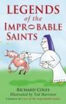 Legends of the Improbable Saints - Richard Coles, Ted Harrison