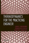 Thermodynamics for the Practicing Engineer - Louis Theodore