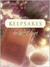 Keepsakes for the Heart -- Faith - Alice Gray