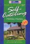 Where to Stay England 97: Self Catering Holiday Homes (Self Catering Holiday Homes in England) - English Tourist Board