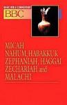 Basic Bible Commentary Volume 16 Micah, Nahum, Habakkuk, Zephaniah, Haggai, Zechariah and Malachi - Abingdon Press