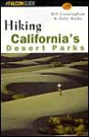 Hiking California's Desert Parks - Bill Cunningham