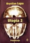 Utopia 2, cz. 1. Penetracje - Krystian Lupa