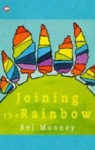 Joining the Rainbow (Contents) - Bel Mooney