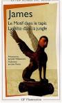 La Bête dans la jungle - Le Motif dans le tapis - Henry James