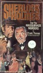 Sherlock Holmes and the Masquerade Murders - Frank Thomas