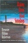 Rainy Days and Sundays - Brewster Milton Robertson