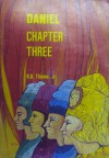 Daniel Chapter Three - R.B. Thieme Jr.