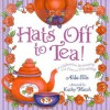 Hats Off to Tea! - Alda Ellis
