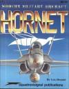 Modern Military Aircraft: Hornet - Lou Drendel
