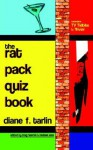 The Rat Pack Quiz Book: Includes TV Tidbits & Trivia! - Diane F Tarlin, Michael Karol, Craig Hamrick