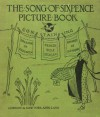 The Song Of Sixpence Picture Book - Containing Sing A Song Of Sixpence, Princess Belle-Etoile, An Alphabet Of Old Friends [Illustrated] - Walter Crane