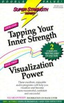 Tapping Your Inner Strength + Visualization Power - Bob Griswold