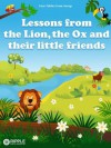 Lessons from the Lion, the Ox and their little friends (illustrated) (Four fables from Aesop) - Aesop, Ripple Digital Publishing