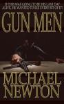 Gun Men - Michael Newton