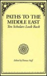 Paths to the Middle East - Thomas Naff