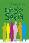 O Décimo Livro do Diário de Sofia - Nuno Bernardo, Marta Gomes, Marta Gomes