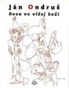Ovca vo vlčej koži - Ján Ondruš, Milan Mravec, Daniel Hevier