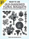 Ready-to-Use Old-Fashioned Floral Bouquets: 333 Different Copyright-Free Designs Printed One Side - Carol Belanger Grafton