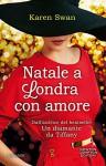 Natale a Londra con amore (eNewton Narrativa) (Italian Edition) - Karen Swan