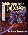 Publishing with Indesign - David Bergsland