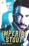 Imperial Stout - Layla Reyne
