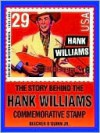 The Story Behind the Hank Williams Commemorative Stamp - Beecher O'Quinn Jr., Beecher O'Quinn Jr.