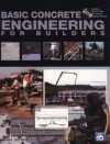 Basic Concrete Engineering for Builders with CDROM - Max Schwartz