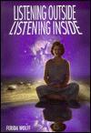 Listening Outside Listening Inside - Ferida Wolff