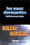 Les Eaux Dormantes: Roman (Sueurs Froides) (French Edition) - Boileau-Narcejac
