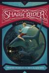 The Shark Rider - Ellen Prager, Antonio Javier Caparo