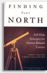 Finding Your North: Self-Help Strategies for Science-Related Careers - Frederick L. Moore, Michael L. Penn