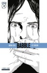 Babble - Lee Robson, Benjamin Shahrabani, Eddie Deighton, Jon Sloan, Bryan Coyle
