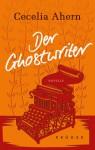 Der Ghostwriter - Cecelia Ahern, Christine Strüh