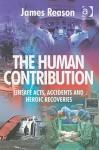 The Human Contribution - James Reason