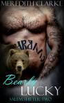 Bearly Lucky (Paranormal Shapeshifter Romance) (Salem Shifter Book 2) - Meredith Clarke