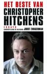 Het beste van Christopher Hitchens — Essays - Christopher Hitchens, Richard Kruis, Joost Zwagerman