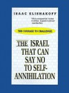 The Israel That Can Say No to Self-Annihilation - Isaac Elishakoff, Louis Rene Beres