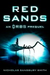 Red Sands: An Orbs Prequel - Nicholas Sansbury Smith