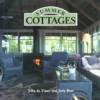 Summer Cottages (Art & Architecture) (Art & Architecture) - Judy Ross, Judy De Visser