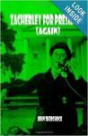 Zacherley for President (Again) - John Skerchock