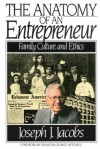 Anatomy of an Entrepreneur: Family Culture Ethics - Joseph J. Jacobs, George Mitchell