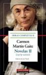 Obras completas II. Novelas II. 1979-2000 - Carmen Martín Gaite