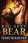 Big Sexy Bear - Terry Bolryder