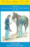 Horse Soldier, 1851-1880: The Frontier, the Mexican War, the Civil War, the Indian Wars - Randy Steffen