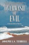 Overwash of Evil - Joseph L. S. Terrell
