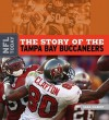 The Story of the Tampa Bay Buccaneers - Sara Gilbert