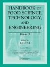 Handbook of Food Science, Technology, and Engineering, Volume Three - Y.H. Hui