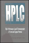 HPLC High Performance Liquid Chromatography of Cereal and Legume Proteins - James E. Kruger